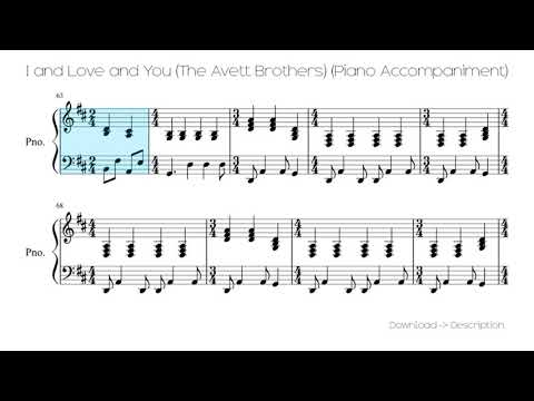 I And Love And You (The Avett Brothers) (Piano Accompaniment)
