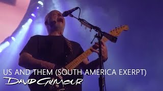 David Gilmour - Us and Them (South America Excerpt)