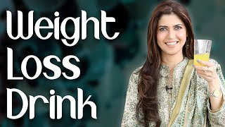 Fast Weight Loss Drink / How to Lose Belly Fat Fast / Home Remedy   - Ghazal Siddique