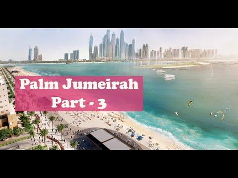 PALM JUMEIRAH, DUBAI ( PART THREE )   | DUBAI ROAD TRIP | DRIVING