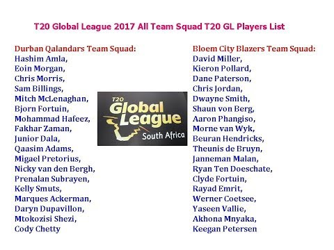 T20 Global League 2017 All Team Squad T20 GL Players List