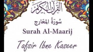 70  Surah Al Marij  - Tafseer Ibne Kaseer (urdu) [HD]