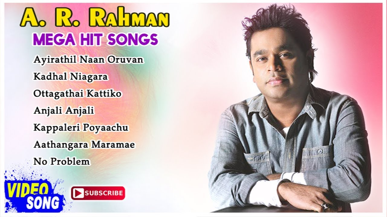 AR Rahman Mega Hit Songs