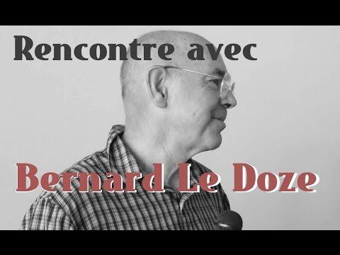 Rencontre avec Bernard Le Doze