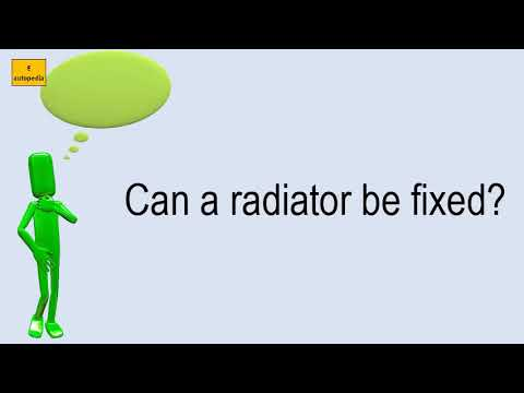 Can A Radiator Be Fixed?