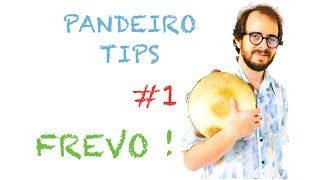 Pandeiro Tips by Krakowski - #1 Frevo! (in English)