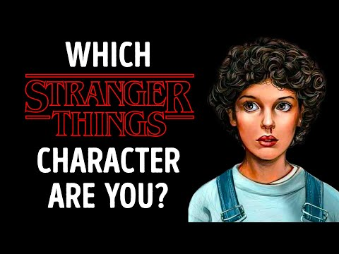 QUIZ: Which Stranger Things Character Are You, Really?