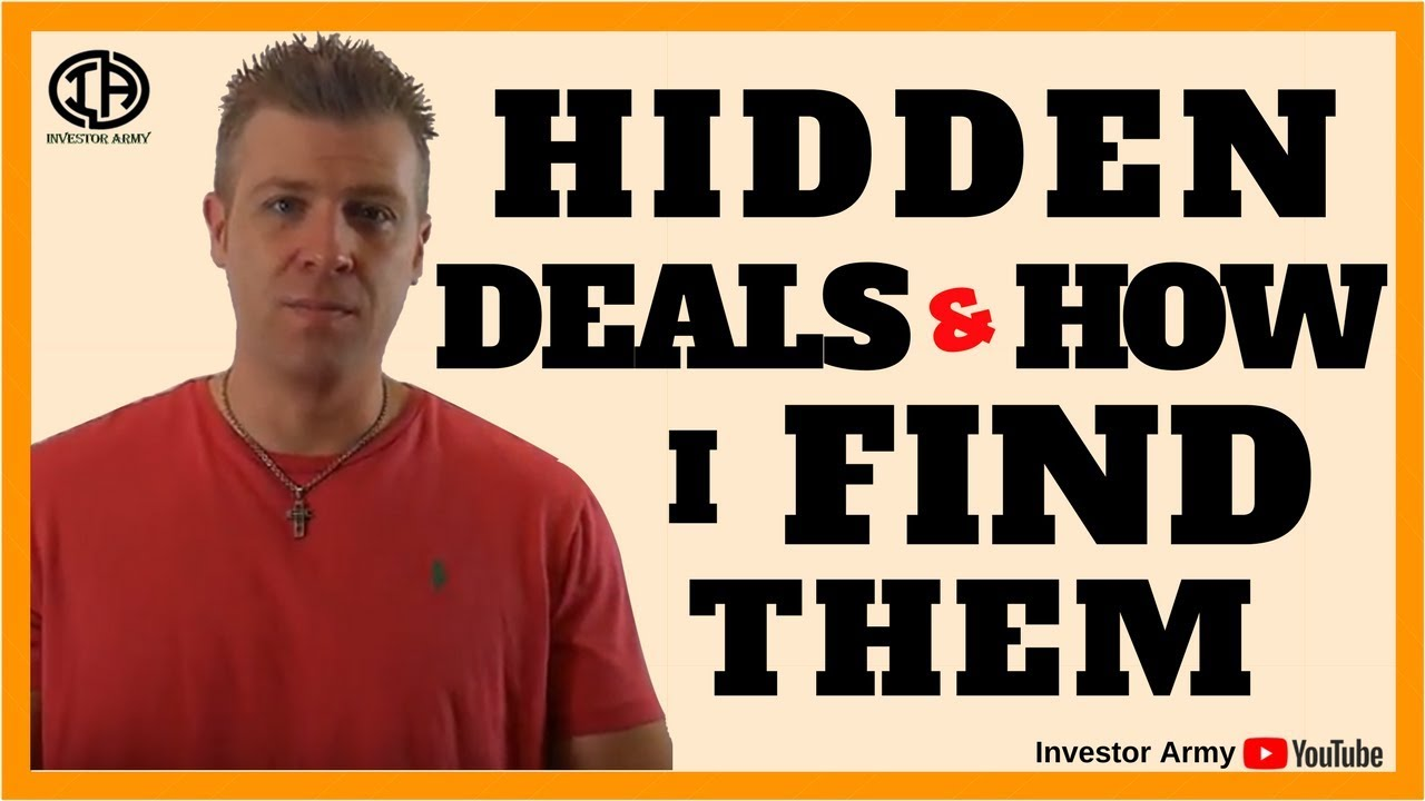 Hidden Real Estate Deals and How I Find Them