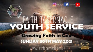 Y.E.S YOUTH SERVICE SUNDAY 30TH MAY 2021