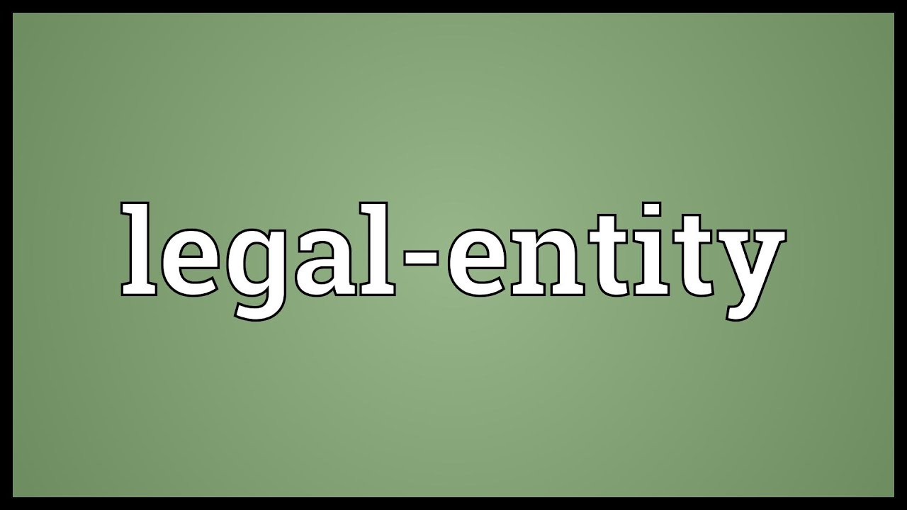 What is a legal entity