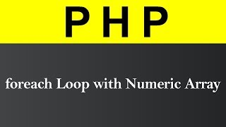 foreach Loop with Numeric Array in PHP (Hindi)