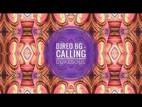 DjReo BG - Calling DukeSoul (Soulful Afro Dub)