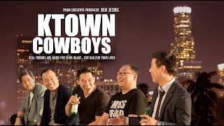 Ktown Cowboys - Trailer