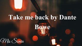 Take me back (feat. Dante Bowe from Bethel music) - Maverick City Music // TRIBL Music lyrics video