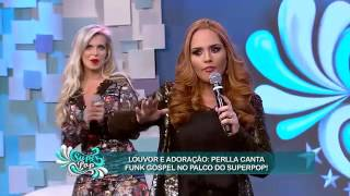 superpop Perlla canta funk gospel no palco do SuperPop 25 05 2015 mircmirc