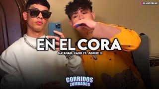 Junior H Ft. Natanael Cano - En El Cora (2021)