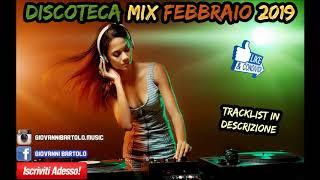 ★ DISCOTECA MIX FEBBRAIO 2019 ★ Tormentoni Reggaeton Remix Electro House Commerciale