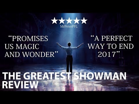 The Greatest Showman - review