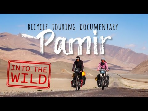 Bicycle adventure in the remote wilderness of the Pamir Mountains - #40