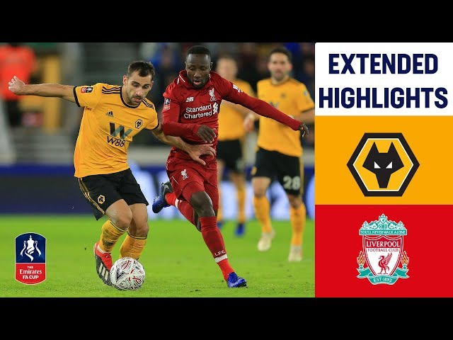 Neves Strike Secures Win! | Wolves 2-1 Liverpool | Extended Highlights | Emirates FA Cup 2018/19