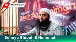 Bahaya Ghibah & Namimah   Ustadz Syafiq Riza Basalamah