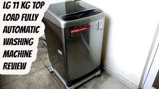 LG 11 kg Top Load Fully Automatic Washing machine Review