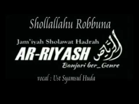 Ar Riyash - Shollallahu Robbuna ( Spesial Perkawinan Zain Sa'bana )