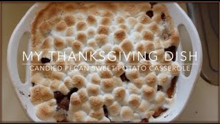 Candied Pecan Sweet Potato Casserole | My Thanksgiving Side Thumbnail
