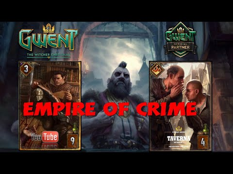 [gwent] Empire Of Crime Syndicate Deck