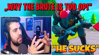Fortnite RAGE: SYPHER PK *EXPLAINS* why the BRUTE is too OP!.. (real FACTS)