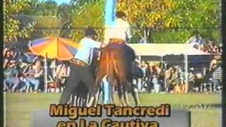 "reservada ""LA CAUTIVA"" vs MIGEUL TANCREDI.! jineteadas"