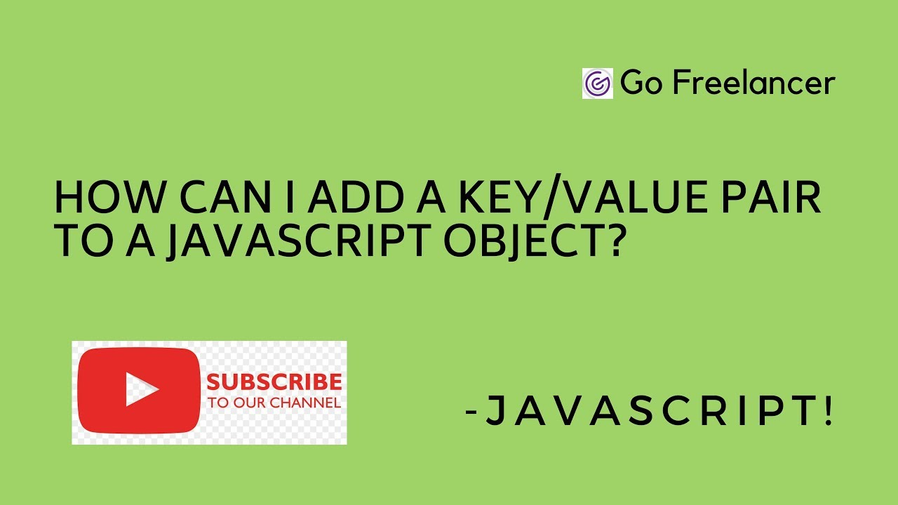 How can I add a key/value pair to a JavaScript object?