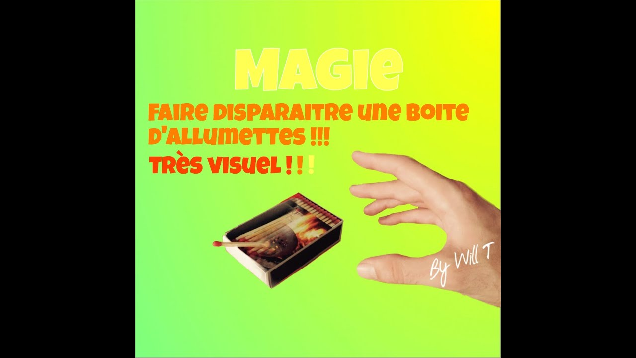 faire dispara tre une boite d 39 allumette tour de magie gratuit r v l e by will t youtube. Black Bedroom Furniture Sets. Home Design Ideas