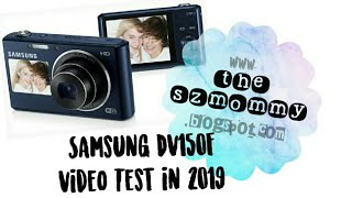 THESZMOMMY REVIEW: Samsung DV150F Video Test in 2019