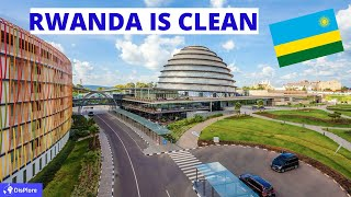 How Rwanda  Became The Cleanest Country in Africa