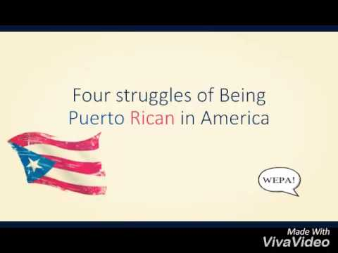 Four Struggles of Being Puerto Rican in America