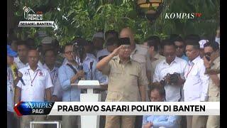 Safari Politik di Banten, Prabowo Kembali Singgung Soal Aset Dikuasai Pihak Asing