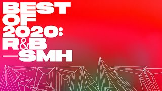 Best of 2020: R&B - Summer Walker, dvsn, H.E.R, SZA, PARTYNEXTDOOR, 6LACK, SAINt JHN, VanJess, Jhené