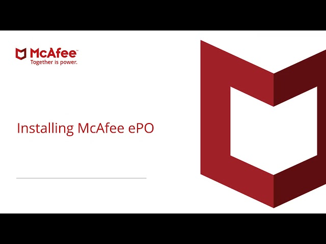 McAfee ePolicy Orchestrator (ePO) Install and Installation