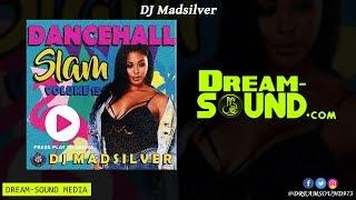 DJ Madsilver - Dancehall Slam Pt. 15 (Ragga, Dancehall Mixtape 2018)