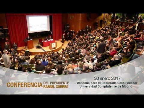 Conferencia Magistral, Economía para el Desarrollo Caso Ecuador, Universidad Complutense de Madrid