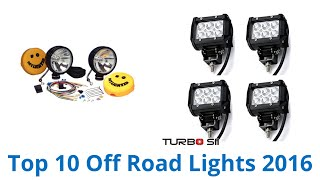 10 Best Off Road Lights 2016