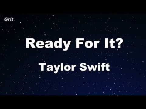 ...Ready For It? - Taylor Swift Karaoke 【No Guide Melody】 Instrumental