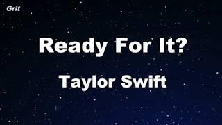 ...Ready For It? - Taylor Swift Karaoke 【No Guide Melody】 Instrumental