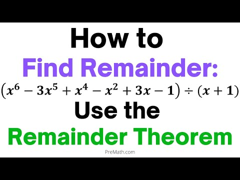 Quick and Easy Way to Find the Remainder of a Polynomial - Use the Remainder Theorem!