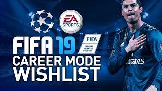 FIFA 19 CAREER MODE WISHLIST
