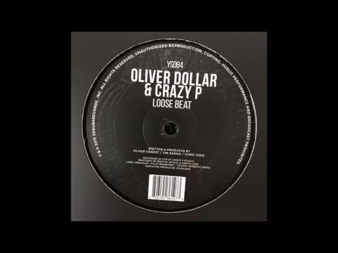 OLIVER DOLLAR & CRAZY P - LOOSE BEAT (YORUBA RECORDS)
