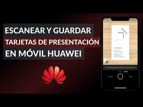Cómo Escanear y Guardar Tarjetas de Presentación en Celulares Huawei