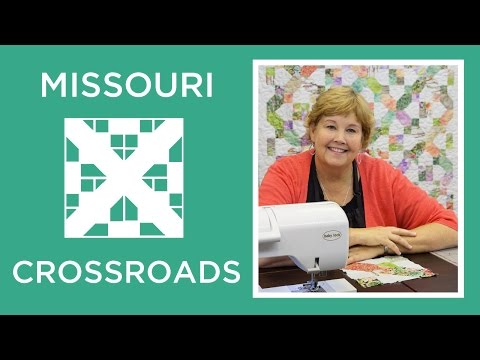 Make a Missouri Crossroads Quilt with Jenny!