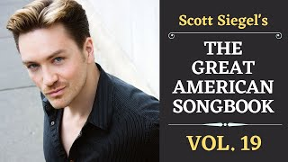 Scott Siegel's Great American Songbook Concert Series: Volume 19
